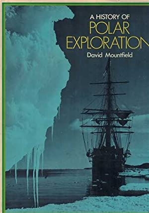 A History of Polar Exploration