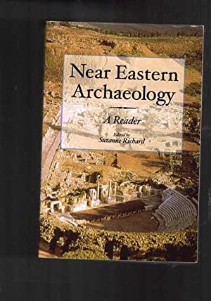 Near Eastern Archaeology - A Reader