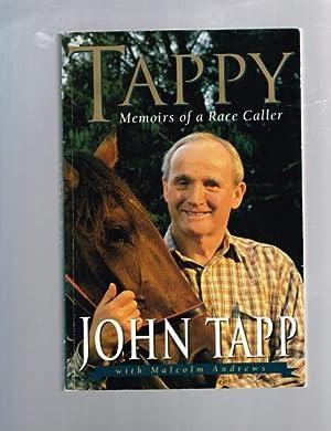 Tappy : Memoirs of a Race Caller: Tapp, John; Andrews,
