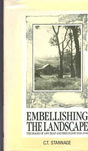 Embellishing the Landscape: The Images of Amy Heap and Fred Flood 1920-1940