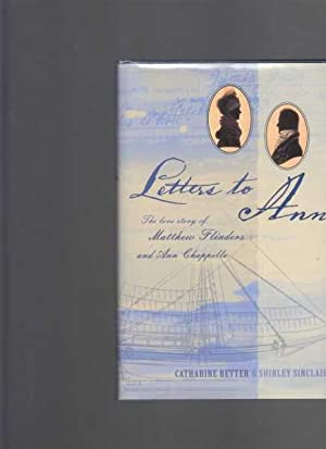 Letters to Ann: The Love Story of: Retter, Catharine and