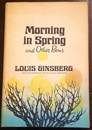 Morning in Spring and Other Poems: Ginsberg, Louis (Introduction