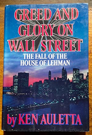 Greed and Glory on Wall Street: The Fall of the House of Lehman (includes brief note from Maxwell...
