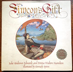 Simeon's Gift (Signed Second Printing): Julie Andrews Edwards;