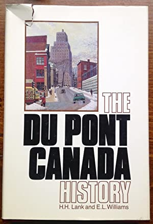 The Du Pont Canada History (Signed)