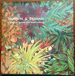 Journeys & Baggage: a book of poems and water-colours