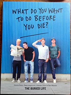 What Do You Want to Do Before You Die? (Autographed Edition)