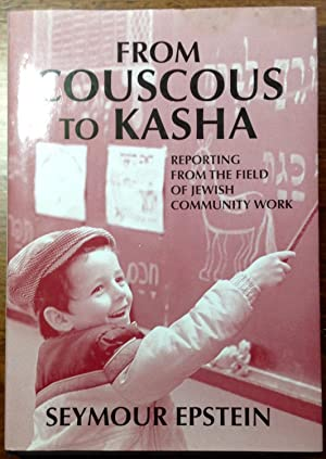 From Couscous to Kasha: Reporting From the Field of Jewish Community Work