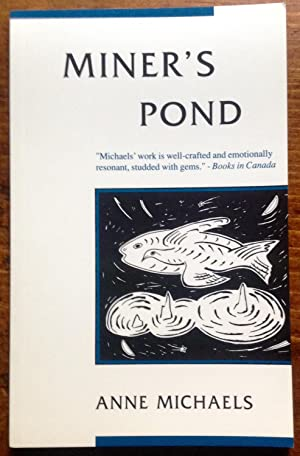 Miner's Pond (Signed Copy)