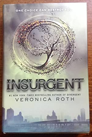 Insurgent (First Edition, First Printing)