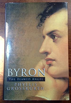 Byron: The Flawed Angel (Signed Copy