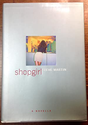 Shopgirl (Inscribed Second Printing)