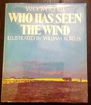 Who Has Seen the Wind (Signed Copy)