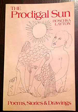 The prodigal sun (Inscribed Copy)