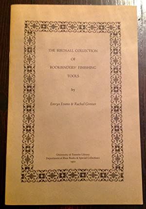 The Birdsall Collection of Bookbinders' Finishing Tools (Signed by both authors)