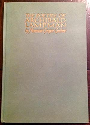 The Poetry of Archibald Lampman (Signed Limited Edition)