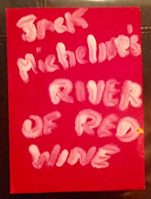 River of Red Wine (Painted Design by Jack Micheline, for Cover)