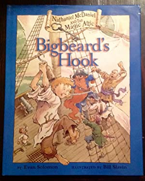 Nathaniel McDaniel and the Magic Attic: Bigbeard's Hook (Signed Copy)