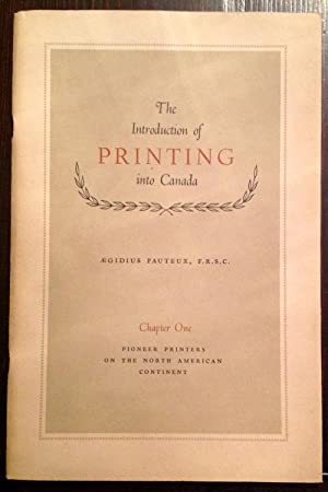 The Introduction of Printing into Canada (Six Volumes in Slipcase)