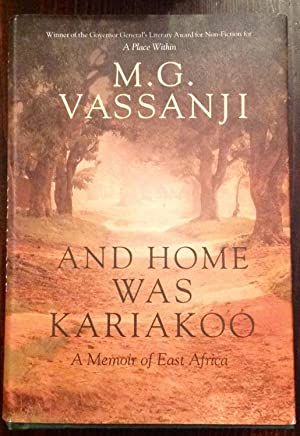 And Home Was Kariakoo: A Memoir of East Africa (Inscribed Copy)