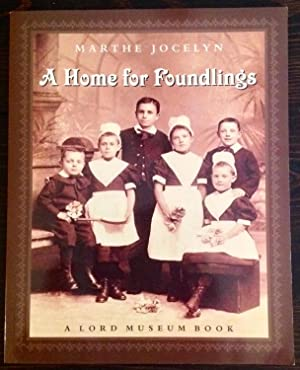 A Home for Foundlings (Signed Copy)