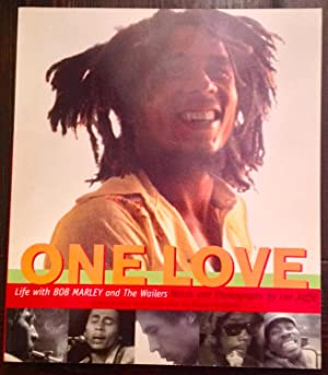 One Love: Life with Bob Marley and the Wailers (Inscribed by Roger Steffens)