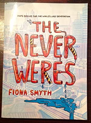 The Never Weres (Inscribed Copy)