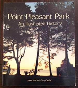 Point Pleasant Park: An Illustrated History (Signed Copy)