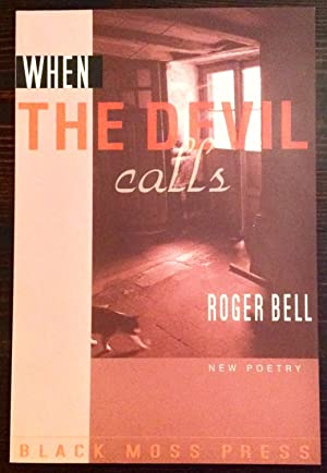When the Devil Calls: New Poetry (Inscribed to poet, Linda Frank)