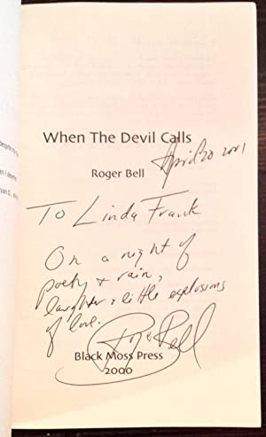 When the Devil Calls: New Poetry (Inscribed to poet, Linda Frank): Bell, Roger