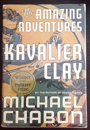 The Amazing Adventures of Kavalier & Clay: Chabon, Michael