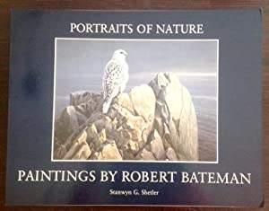 Portraits of Nature: Paintings by Robert Bateman (Signed by Robert Bateman)