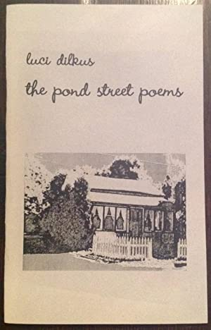 the pond street poems (Inscribed Copy)