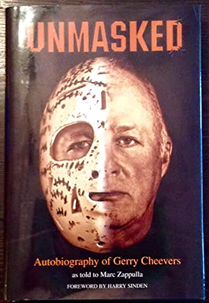 Unmasked: Autobiography of Gerry Cheevers
