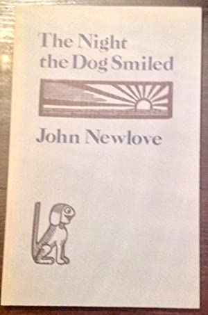 The Night the Dog Smiled (Inscribed Copy)