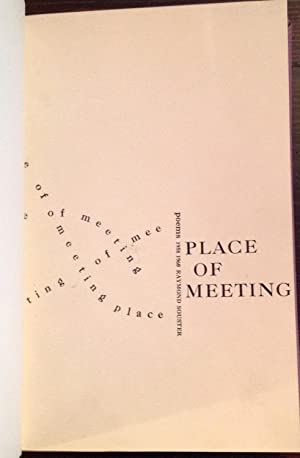 Place of Meeting: Poems, 1958-1960 (Signed Copy)