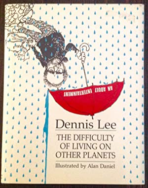 The Difficulty of Living on Other Planets (Signed Copy)
