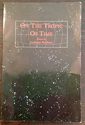 On the Tropic of Time: Poems (Inscribed Copy)