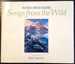 Beautiful British Columbia: Songs from the Wild: Spreitz, Karl