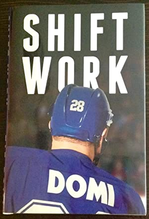 Shift Work (Signed by Tie Domi)