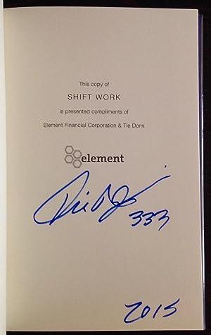Shift Work (Signed by Tie Domi): Domi, Tie