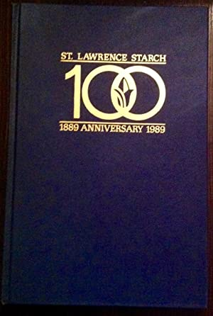 The Starch Works: A History of the St. Lawrence Starch Company, Port Credit: 1889-1989