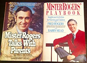 Mister Rogers Talks With Parents/Mister Rogers' Playbook (Both books signed by Mr. McFeely a.k.a....
