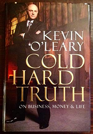 Cold Hard Truth: On Business, Money & Life (Signed First Edition, First Printing)