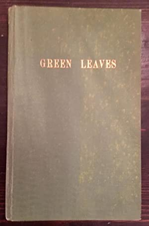 Green Leaves (Inscribed Copy)