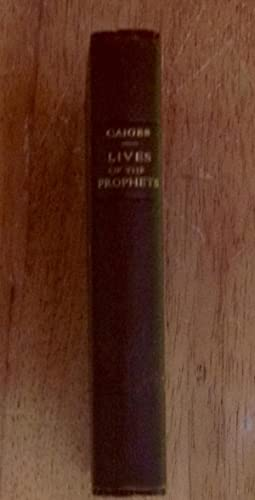 Lives of the Prophets (Personal copy of author, Rev. Alfred Henchman Crowfoot)