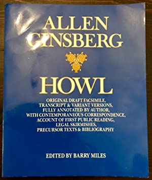 Howl: Original Draft Facsimile (Signed 1st Printing 1995. Remaindered)