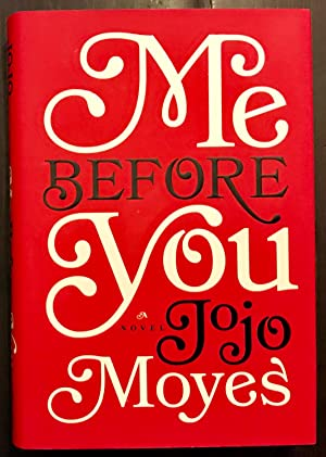 Me Before You (First Edition, First Printing)