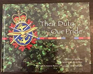 Their Duty, Our Pride (Signed Copy)
