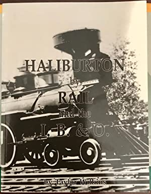 Haliburton by Rail and the I. B.&: Wilkins, Taylor